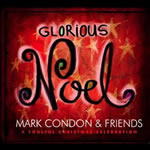 Glorious Noel, Mark Condon, Christmas